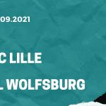 Lille OSC - VfL Wolfsburg Tipp 14.09.2021