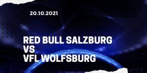 Red Bull Salzburg - VfL Wolfsburg Tipp 20.10.2021
