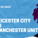 Leicester City - Manchester United Tipp 16.10.2021