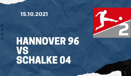 Hannover 96 – FC Schalke 04 Tipp 15.10.2021