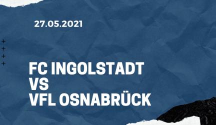 FC Ingolstadt – VfL Osnabrück Relegation Tipp 27.05.2021