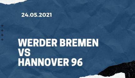 Werder Bremen – Hannover 96 Tipp 24.07.2021