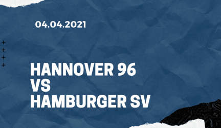 Hannover 96 – Hamburger SV Tipp 04.04.2021