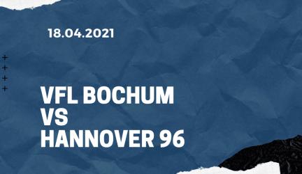 VfL Bochum – Hannover 96 Tipp 18.04.2021