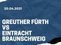 SpVgg Greuther Fürth – Eintracht Braunschweig Tipp 20.04.2021