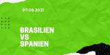 Brasilien – Spanien Olympia Finale Tipp 07.08.2021