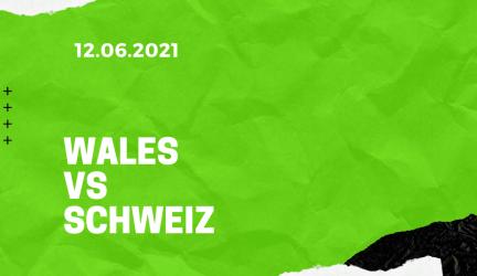 Wales – Schweiz Tipp 12.06.2021