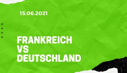 Frankreich – Deutschland Tipp 15.06.2021