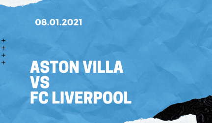 Aston Villa – FC Liverpool FA Cup Tipp 08.01.2021