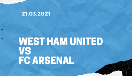 West Ham United – FC Arsenal Tipp 21.03.2021