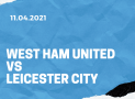 West Ham United – Leicester City Tipp 11.04.2021