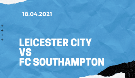 Leicester City – FC Southampton FA Cup Tipp 18.04.2021