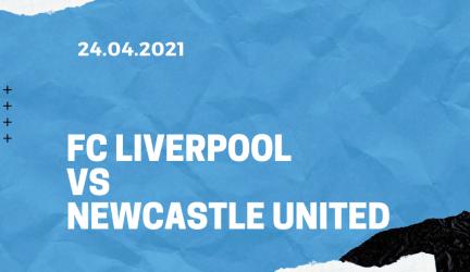 FC Liverpool – Newcastle United Tipp 24.04.2021