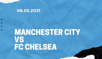 Manchester City – FC Chelsea Tipp 08.05.2021