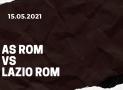 AS Rom – Lazio Rom Tipp 15.05.2021