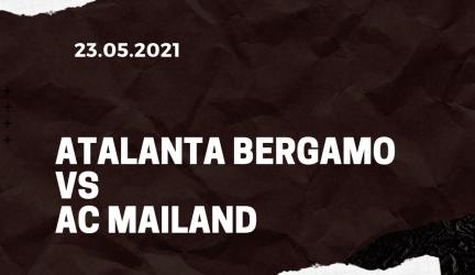 Atalanta Bergamo – AC Mailand Tipp 23.05.2021