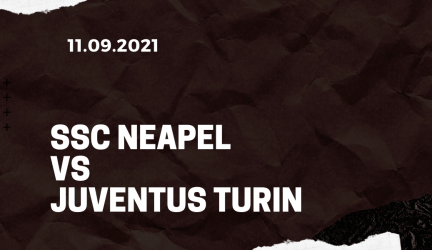 SSC Neapel – Juventus Turin Tipp 11.09.2021