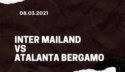 Inter Mailand – Atalanta Bergamo Tipp 08.03.2021