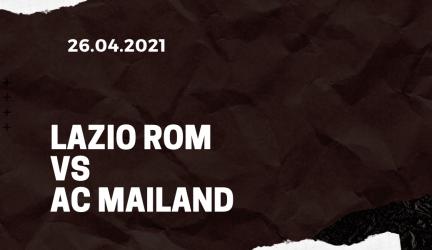 Lazio Rom – AC Mailand Tipp 26.04.2021