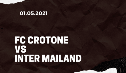 FC Crotone – Inter Mailand Tipp 01.05.2021