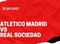 Atletico Madrid – Real Sociedad San Sebastian Tipp 12.05.2021
