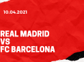 Real Madrid – FC Barcelona Tipp 10.04.2021