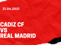 FC Cadiz – Real Madrid Tipp 21.04.2021