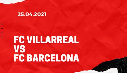 FC Villarreal – FC Barcelona Tipp 25.04.2021