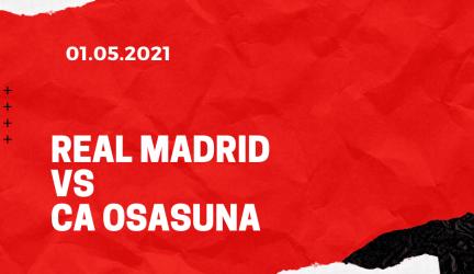Real Madrid – CA Osasuna Tipp 01.05.2021