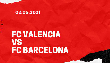 FC Valencia – FC Barcelona Tipp 02.05.2021