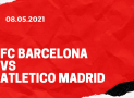 FC Barcelona – Atletico Madrid Tipp 08.05.2021