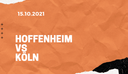 TSG Hoffenheim – 1. FC Köln Tipp 15.10.2021