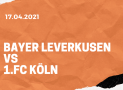 Bayer 04 Leverkusen – 1. FC Köln Tipp 17.04.2021