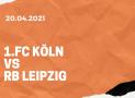 1.FC Köln – RB Leipzig Wetten Tipp 20.04.2021