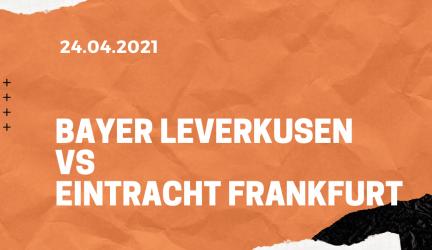 Bayer 04 Leverkusen – Eintracht Frankfurt Tipp 24.04.2021