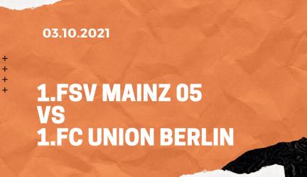 1. FSV Mainz 05 – 1. FC Union Berlin Tipp 03.10.2021