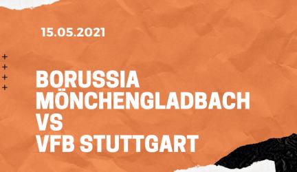 Borussia Mönchengladbach – VfB Stuttgart Tipp 15.05.2021