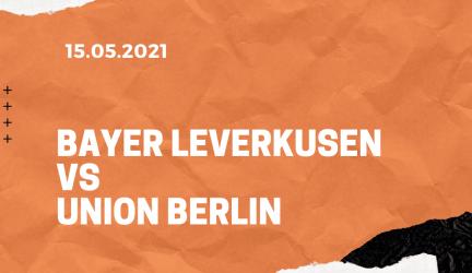 Bayer 04 Leverkusen – 1. FC Union Berlin Tipp 15.05.2021