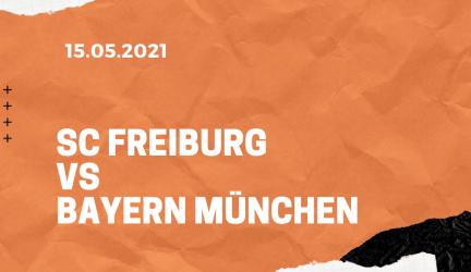 SC Freiburg – FC Bayern München Tipp 15.05.2021