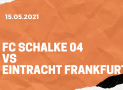 FC Schalke 04 – Eintracht Frankfurt Tipp 15.05.2021