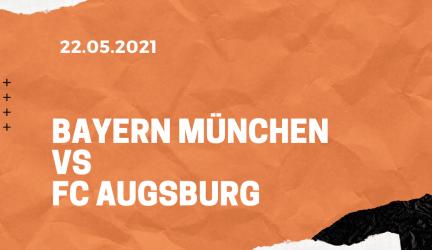 FC Bayern München – FC Augsburg Tipp 22.05.2021