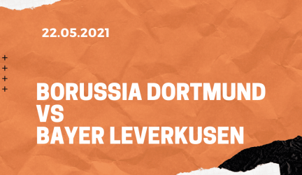 Borussia Dortmund – Bayer 04 Leverkusen Tipp 22.05.2021