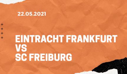 Eintracht Frankfurt – SC Freiburg Tipp 22.05.2021