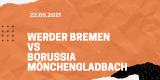 SV Werder Bremen – Borussia Mönchengladbach Tipp 22.05.2021