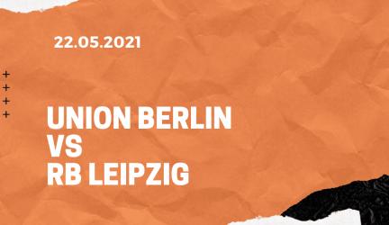 1.FC Union Berlin – RB Leipzig Tipp 22.05.2021