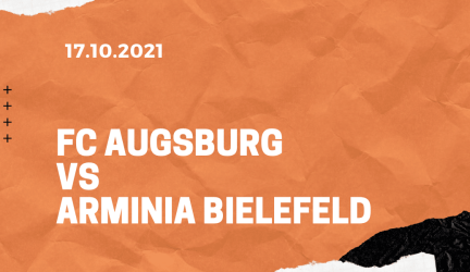 FC Augsburg – Arminia Bielefeld Tipp 17.10.2021
