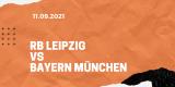 RB Leipzig – FC Bayern München Tipp 11.09.2021