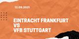 Eintracht Frankfurt – VfB Stuttgart Tipp 12.09.2021