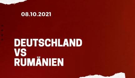 Deutschland – Rumänien Tipp 08.10.2021