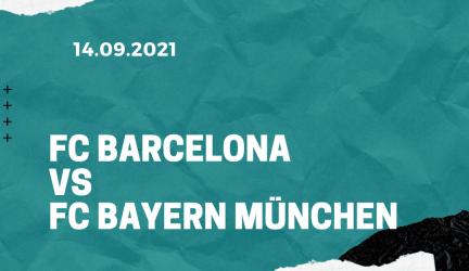 FC Barcelona – FC Bayern München Tipp 14.09.2021